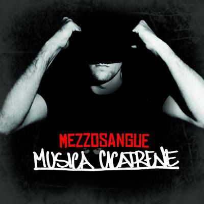 Mezzosangue – Musica cicatrene mixtape (Recensione)