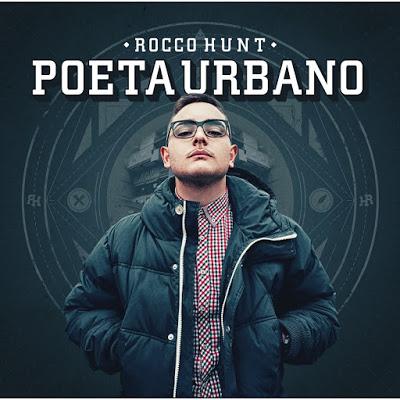 Rocco Hunt – Poeta Urbano (Recensione)