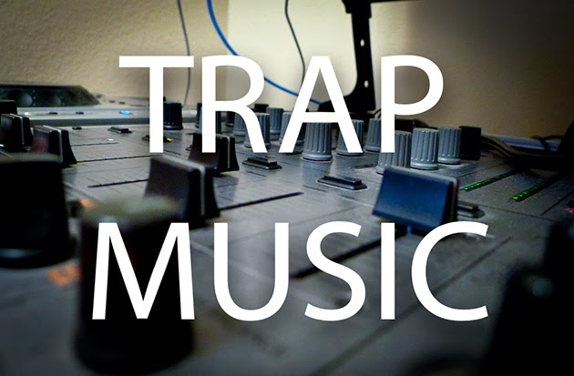 Trap Music (Ep. 9)