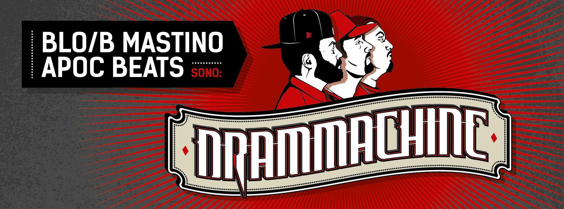 DRAMMACHINE – WELCOME TO THE DRAMA!