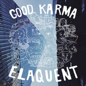 "Elaquent fuori col suo nuovo album,  ""Good Karma""."