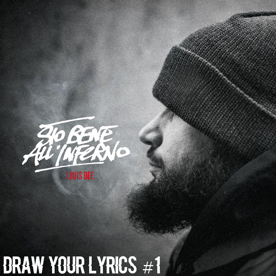 Draw Your Lyrics #1 – Sto Bene All'Inferno