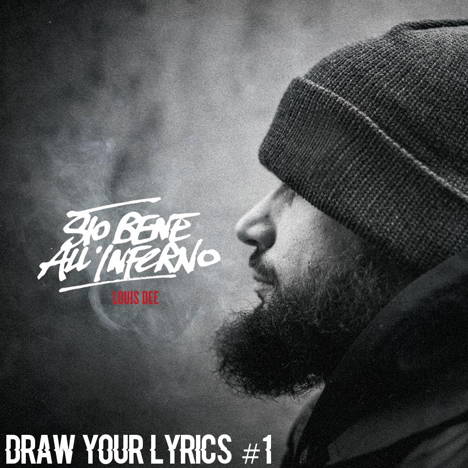 Draw Your Lyrics #1 – Sto Bene All'Inferno