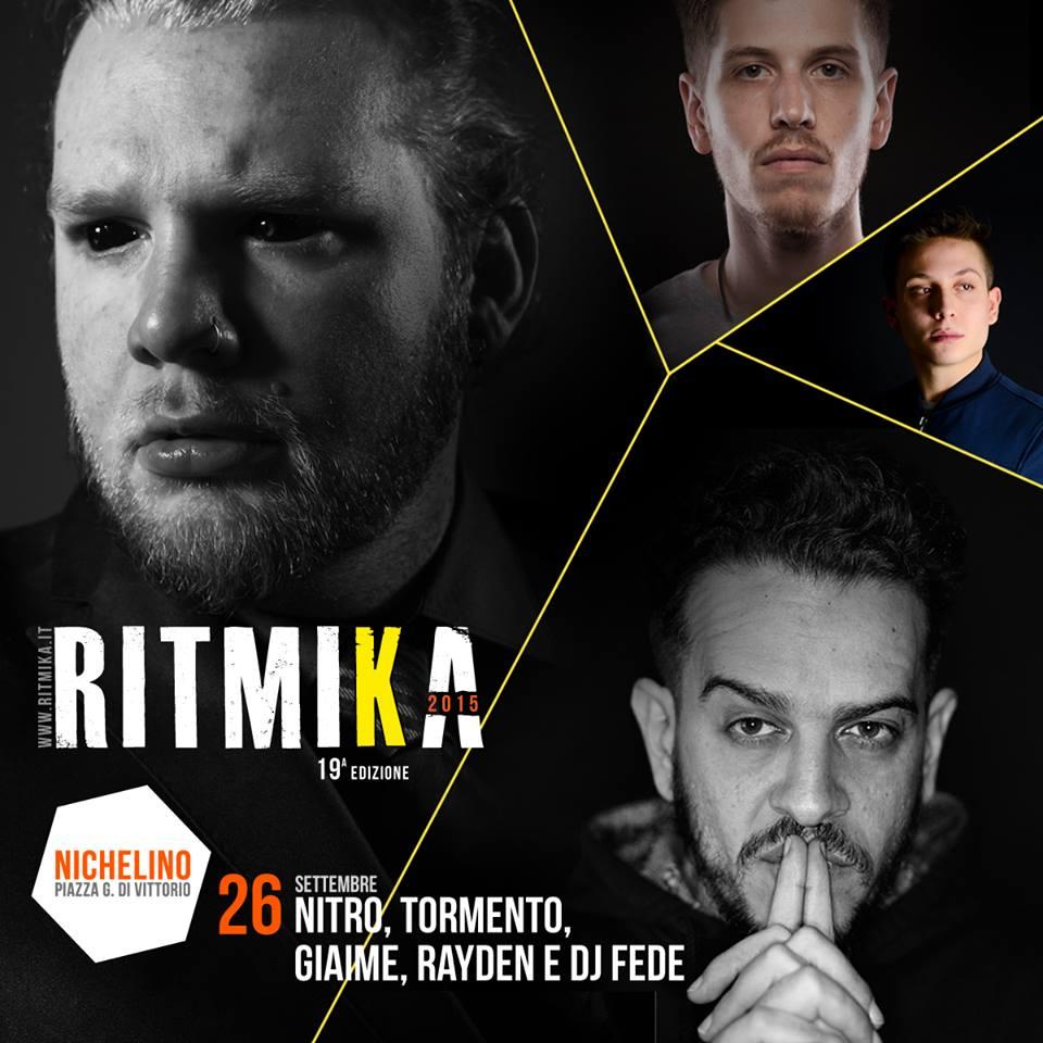 Giaime, DJ Fede, Rayden, Tormento e Nitro @ Ritmika | Nichelino (TO) | 26  Settembre 2015