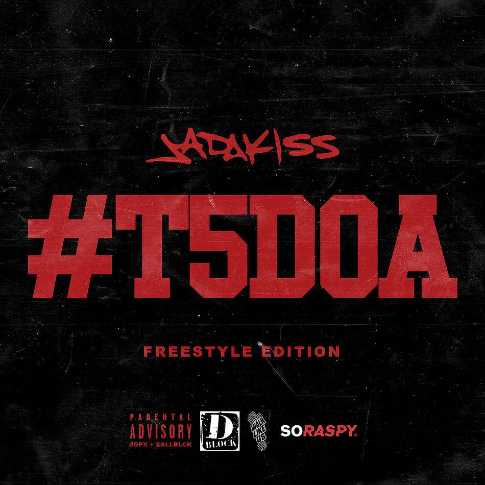 """""""#T5DOA: Freestyle Edition"""" la compilation di freestyle di Jadakiss, è fuori."""