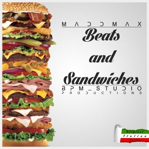 MaddMax-Beats-And-Sandiwches