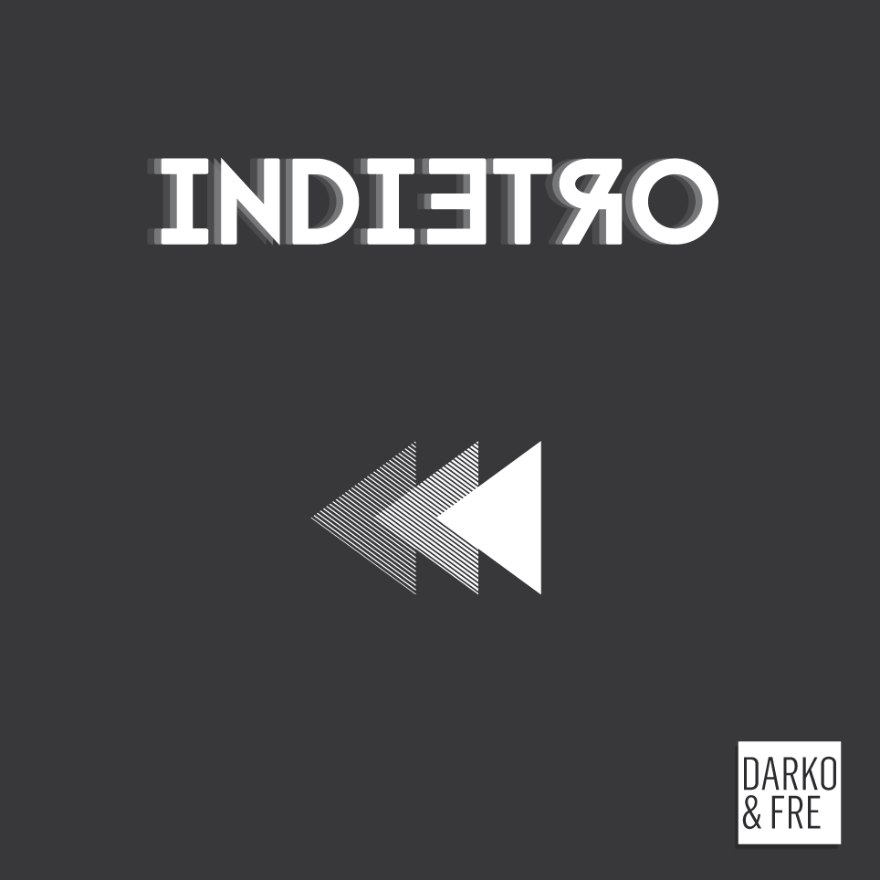 "Darko e Fre pubblicano ""Indietro EP"" in free-download!"