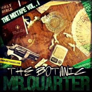"È fuori il mixtape ""MR. QUARTER"" di The Botanic!"