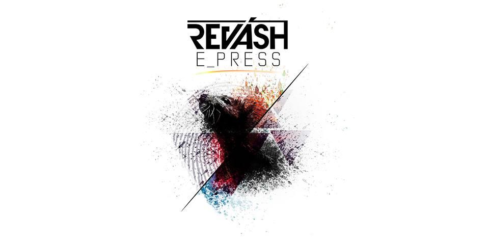 """I Revàsh tornano con un nuovo ep: """"E_press"""""""