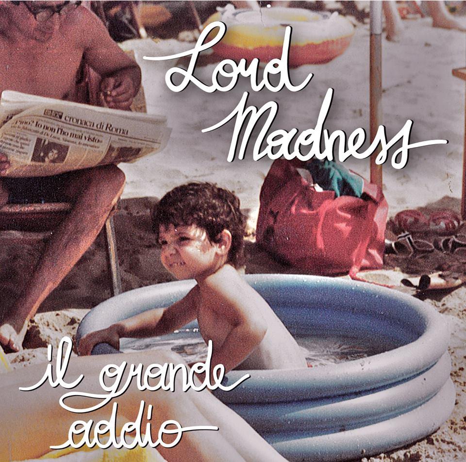 Lord Madness – Il grande addio (Recensione)