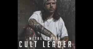 Metal Carter – Cult Leader (Recensione)