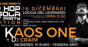 Kaos One & Dj Craim – 16 dicembre @ Vogogna (VB)