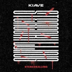 kiave stereokilling
