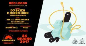 Mamadou's Red Party: Dj Skizo & Mirko Miro – 24/06/17