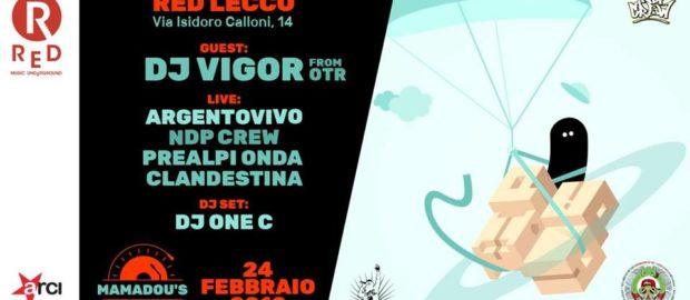 Dj Vigor – Sabato 24 febbraio – Mamadou's Red Party 7