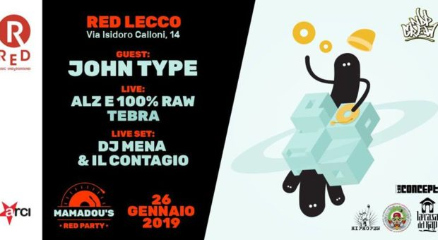John Type @ Mamadou's Red Party | 26 gennaio 2019